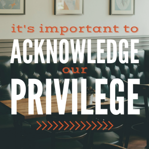 #acknowledgeprivilege