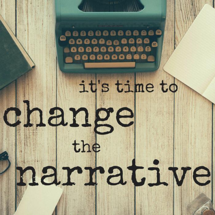 #ChangeTheNarrative