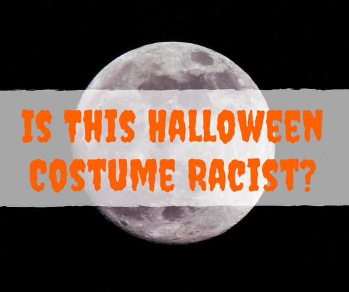 Is This HalloweenCostume Racist-